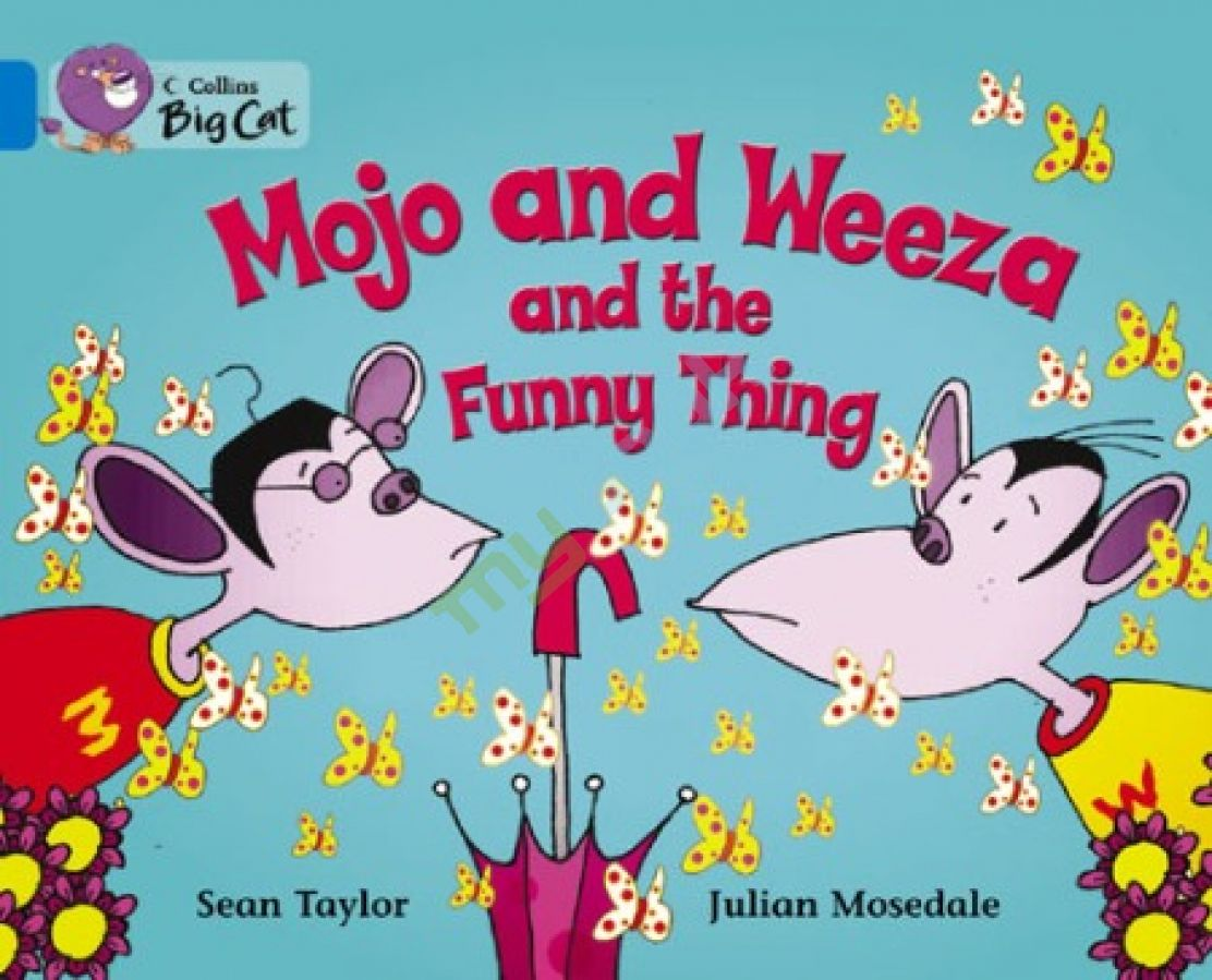 придбати книгу Big Cat 4 Mojo and Weeza and the Funny Thing.