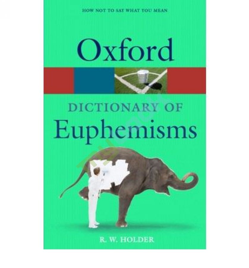 придбати книгу Oxford Dictionary of Euphemisms 4ed